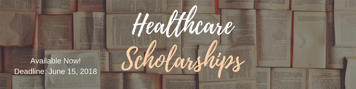 Fall 2018 Healthcare Scholarship