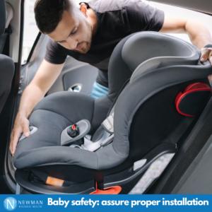 Baby Safety: Car Seat proper installation